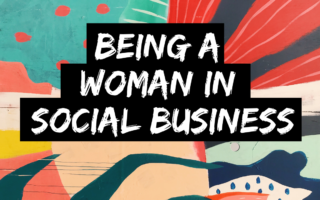 Being a woman in social business